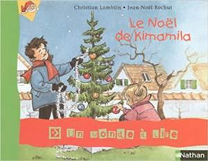 Le Noel de Kimamil ...