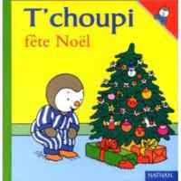 T'Choupi Fete Noel ...