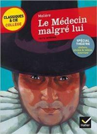 Le Medecin Malgre  ...