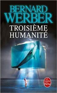 Troiseme Humanite  ...