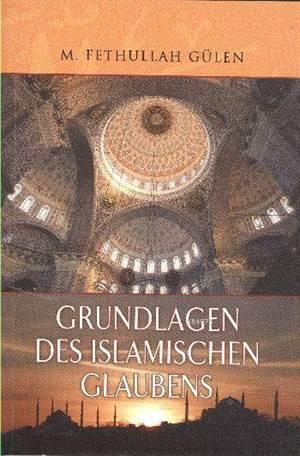 Grundlagen Des Islamıschen Glaubens