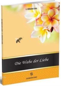 Die Wabe Der Liebe (Muhabbet Peteği)