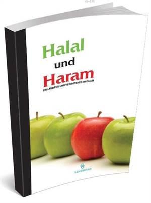 Halal Und Haram (Helal Ve Haramlar)