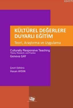 Kültürel Değerlere Duyarlı Eğitim; Teori, Araştırma Ve Uygulama