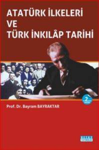 Atatürk İlkeleri Ve Türk İnkilap Tarihi