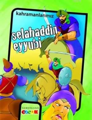 Kahramanlarımız Selahaddin Eyyubi