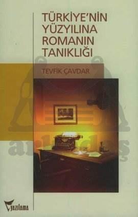 Türkiye'nin Yüzyılına Romanın Tanıklığı