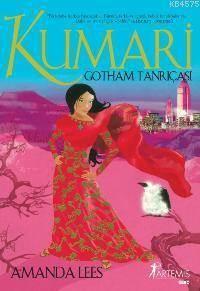 Kumari - Gotham Tanriçasi