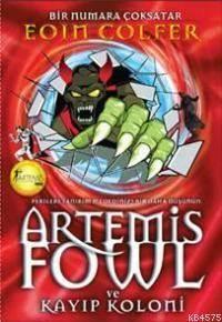 Artemis Fowl; Kayip Koloni