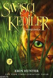 Savaşçı Kediler <br/>Vahşi Doğa