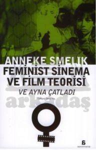 Feminist Sinema ve Film Teorisi