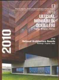 2010 Ulusal Mimarlık Ödülleri (Yapılar, Projeler, Fikirler)