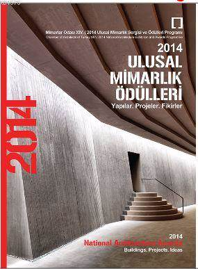 2014 Ulusal Mimarlık Ödülleri; Yapılar, Projeler, Fikirler
