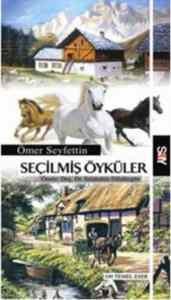 Ömer Seyfettin Seçilmiş Öyküler