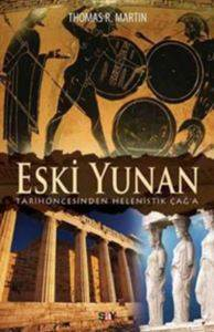 Eski Yunan - Tarih Öncesinden Helenistik Çağ'a