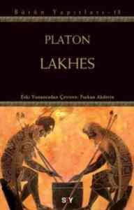 Lakhes (Platon - Bütün Yapıtları 13)
