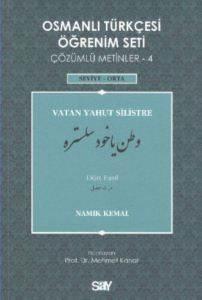 Osmanlı Türkçesi Öğrenim Seti 4 (Seviye Orta) Vatan Yahut Silistre