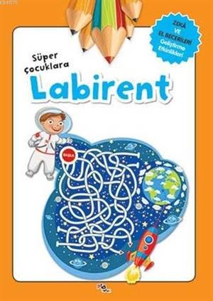 Süper Çocuklara <br/>Labirent (4+  ...
