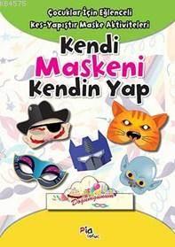 Kendi Maskeni Kendin Yap; Çocuklar İçin Eğlenceli Kes Yapıştır Maske Aktiviteleri