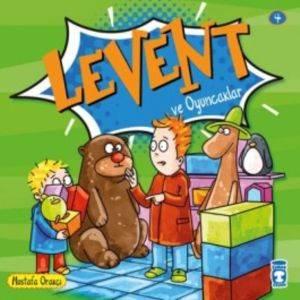 Levent ve Oyuncaklar - 4