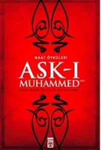 Naat Öyküleri Aşk-ı Muhammed