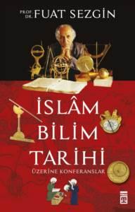 İslam Bilimleri Tarihi Üzerine Konferanslar