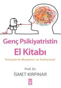 Genç Psikiyatrisitin El Kitabı