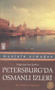 Petersburg'da Osmanlı İzleri
