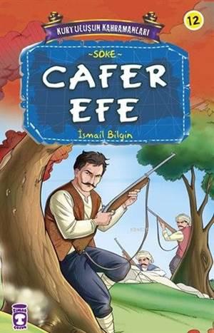Cafer Efe; Kurtuluşun Kahramanları - 2, 9+ Yaş
