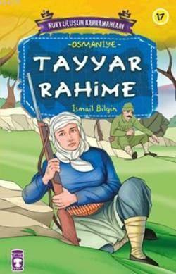 Tayyar Rahime; Kurtuluşun Kahramanları - 2, 9+ Yaş