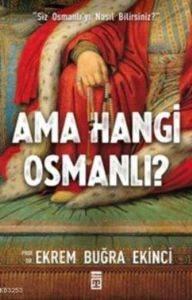 Ama Hangi Osmanlı