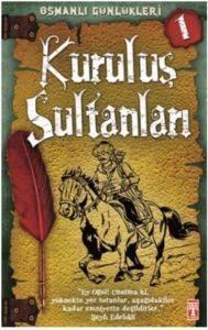 Kuruluş Sultanları