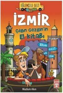 Eğlenceli Bilgi Dünyası 122 (Gezi) İzmir Çılgın Gezginin El Kitabı