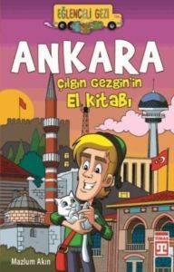 Eğlenceli Gezi 126-Ankara Çılgın Gezgin'in El Kitabı