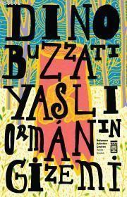 Yaşlı Ormann Gizemi