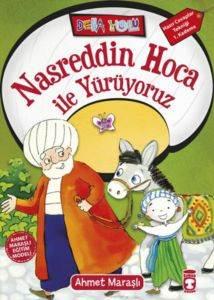 Nasreddin Hoca ile Yürüyoruz