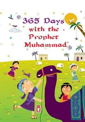 365 Days With The Prophet Muhammad; 365 Günde Sevgili Peygamberim