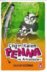 Çılgın Kalem Penna ve Arkadaşları 6 - Safari Gezisinde