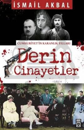 Derin Cinayetler - Cumhuriyet'in Karanlık Yılları