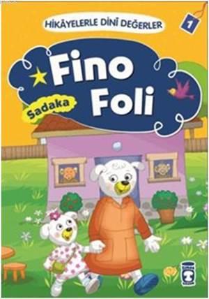 Fino Foli - Sadaka; Hikâyelerle Dinî Değerler 1