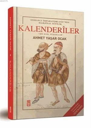 Osmanlı İmparatorluğu'nda Marjinal Sufilik Kalenderiler