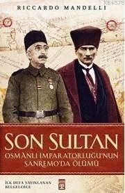 Son Sultan; Osmanlı İmparatorluğu'nun Sanremoda'da Ölümü