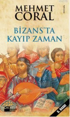 Bizansta Kayip Zaman