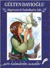 Akgüvercin ile Yeşilsalkım'ın Aşkı