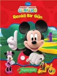Mickey Mouse Renkli Bir Gün-Boyama Kitabı