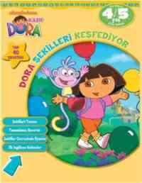 Dora Şekilleri Keşfediyor 4-5 Yaş