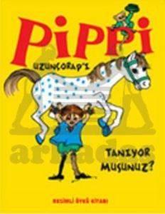 Pippi Uzunçorap'ı Tanıyor Musunuz?