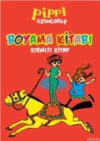 Pippi Uzunçorap Boyama Kitabı Kırmızı Kitap