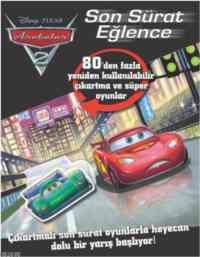 Arabalar 2 Son Sürat Eğlence Çıkartma Kitabı