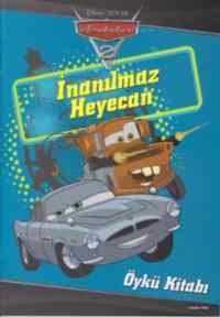 Arabalar 2 İnanılmaz Heyecan Öykü Kitabı
